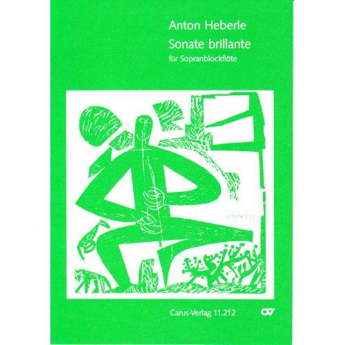 CARUS HEBERLE ANTON - SONATE BRILLANTE - FLUTE A BEC SOPRANO