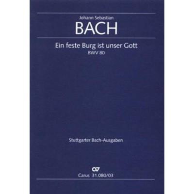 CARUS BACH J.S. - EIN FESTE BURG IST UNSER GOTT BWV 80 - VOCAL SCORE
