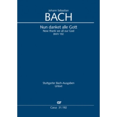 CARUS BACH J.S. - NUN DANKET ALLE GOTT (BWV 192) - CHANT-PIANO