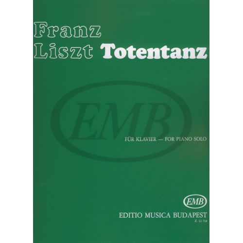 EMB (EDITIO MUSICA BUDAPEST) LISZT F. - TOTENTANZ - PIANO