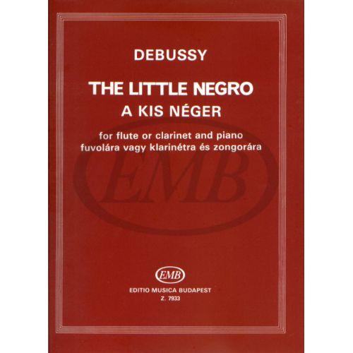 EMB (EDITIO MUSICA BUDAPEST) DEBUSSY C. - PICCOLO NEGRO - FLUTE ET PIANO