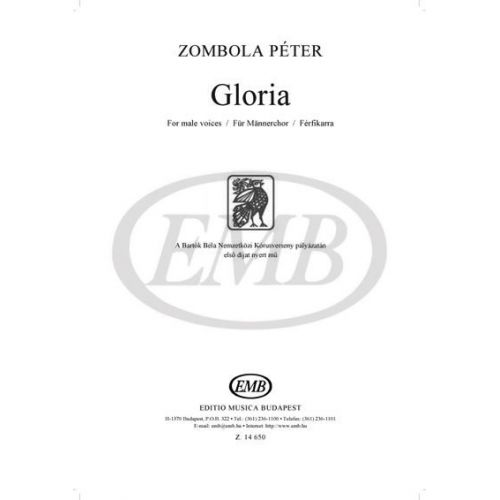 EMB (EDITIO MUSICA BUDAPEST) ZOMBOLA PETER - GLORIA FOR MALE VOICES - CHOEUR