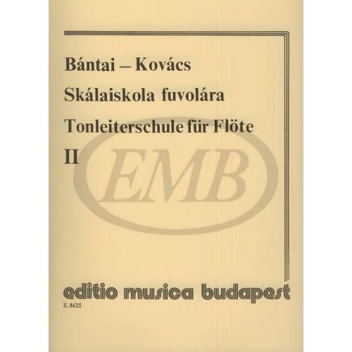 EMB (EDITIO MUSICA BUDAPEST) BANTAI V./KOVAT - SCUOLA DELLE SCALE VOL. 2 - FLUTE