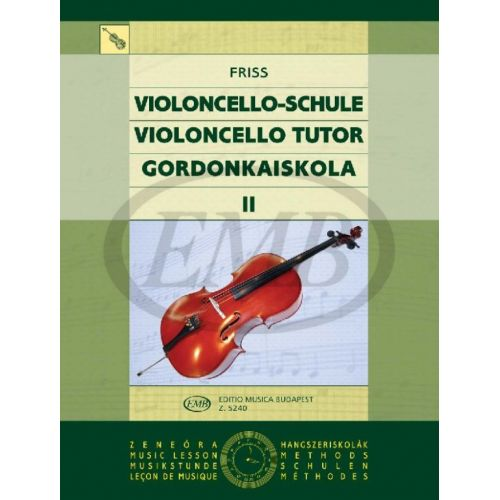 EMB (EDITIO MUSICA BUDAPEST) FRISS A. - VIOLONCELLO TUTOR VOL. 2 - VIOLONCELLE