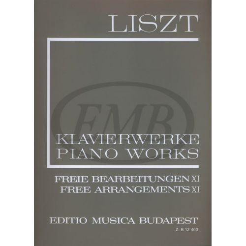 EMB (EDITIO MUSICA BUDAPEST) LISZT F. - FREE ARRANGEMENTS VOL 11 - PIANO