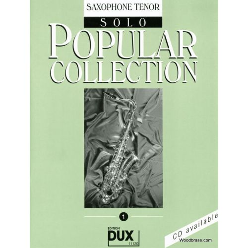 EDITION DUX POPULAR COLLECTION 1 - SAXOPHONE TENOR SOLO