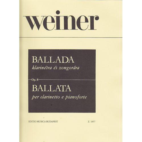 EMB (EDITIO MUSICA BUDAPEST) WEINER L. - BALLADE OP. 8 - CLARINETTE ET PIANO