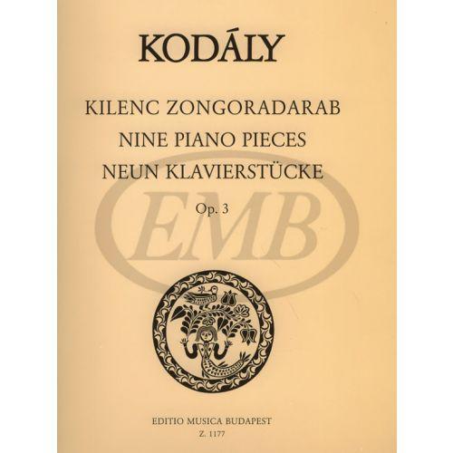 EMB (EDITIO MUSICA BUDAPEST) KODALY - NINE PIANO PIECES OP.3 - PIANO SOLO