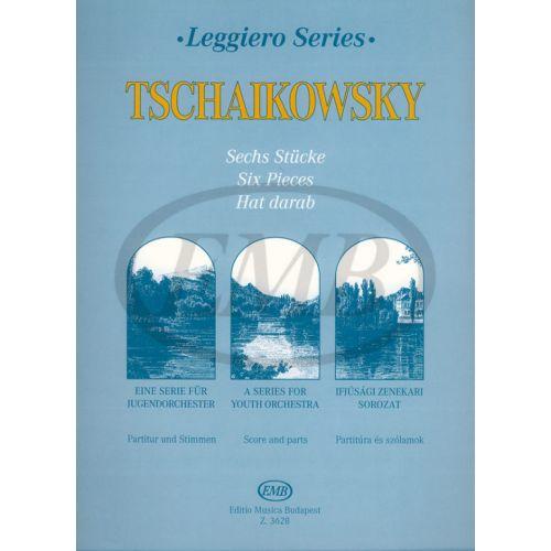 EMB (EDITIO MUSICA BUDAPEST) TCHAIKOVSKY P.I. - SIX PIECES - STRING ORCHESTRA