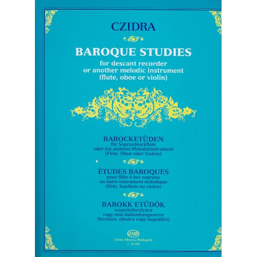 EMB (EDITIO MUSICA BUDAPEST) CZIDRA L. - BAROQUE STUDIES FOR DESCANT RECORDER