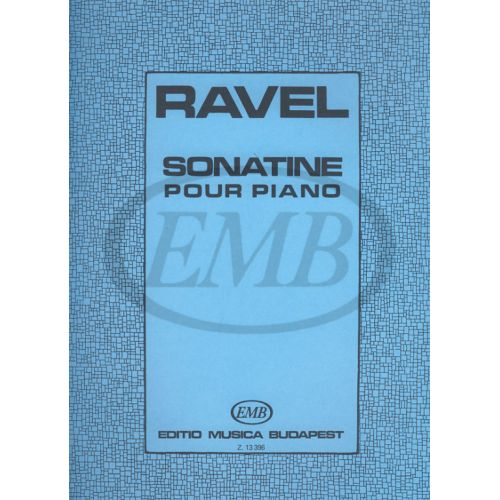 EMB (EDITIO MUSICA BUDAPEST) RAVEL M. - SONATINE - PIANO