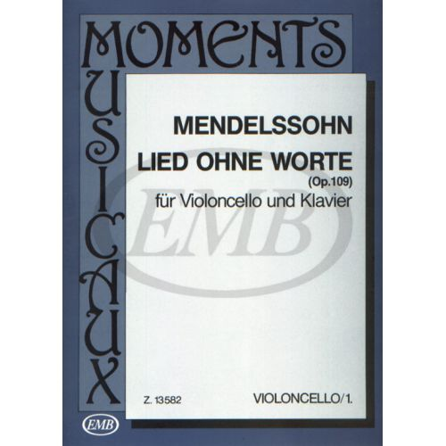 EMB (EDITIO MUSICA BUDAPEST) MENDELSSOHN F.B. - LIED OHNE WORTE OP.109 - VIOLONCELLE ET PIANO