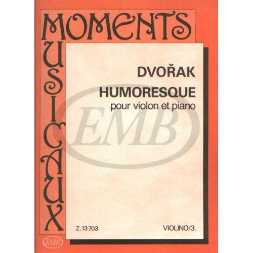 EMB (EDITIO MUSICA BUDAPEST) DVORAK - HUMORESQUE - VIOLON ET PIANO