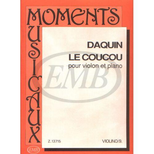 EMB (EDITIO MUSICA BUDAPEST) DAQUIN - LE COUCOU - VIOLON ET PIANO