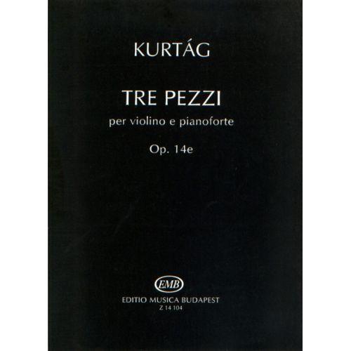 EMB (EDITIO MUSICA BUDAPEST) KURTAG - TRE PEZZI OP.14 - VIOLIN AND PIANO