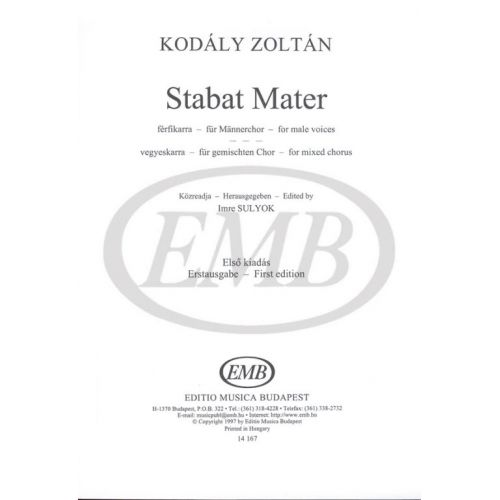 EMB (EDITIO MUSICA BUDAPEST) KODALY - STABAT MATER - LOWER VOICES OR MIXED VOICES