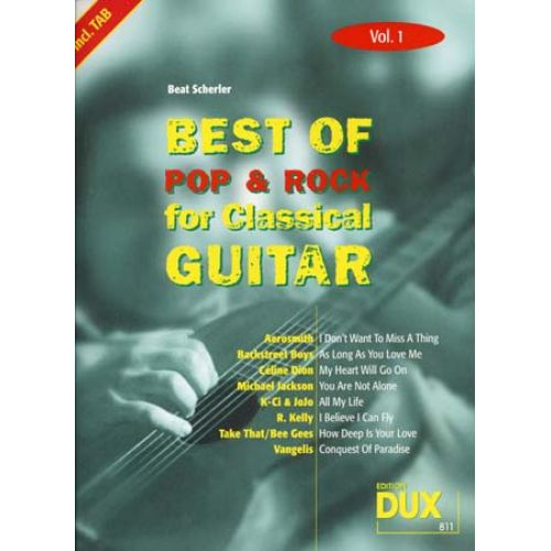 EDITION DUX BEST OF POP & ROCK FOR CLASSICAL GUITAR SOLF. & TAB VOL.1