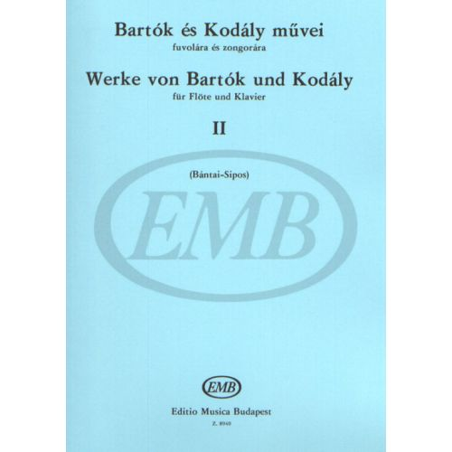 EMB (EDITIO MUSICA BUDAPEST) BARTOK B. - WORKS BY BARTOK AND KODALY VOL.2 - FLUTE ET PIANO