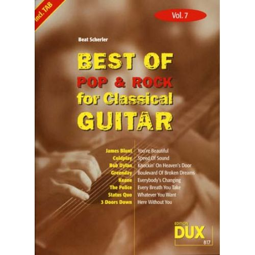 EDITION DUX BEST OF POP & ROCK FOR CLASSICAL GUITAR SOLF. & TAB VOL.7
