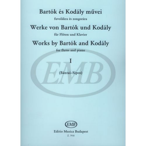 EMB (EDITIO MUSICA BUDAPEST) BARTOK B. - WORKS BY BARTOK AND KODALY VOL.1 - FLUTE ET PIANO