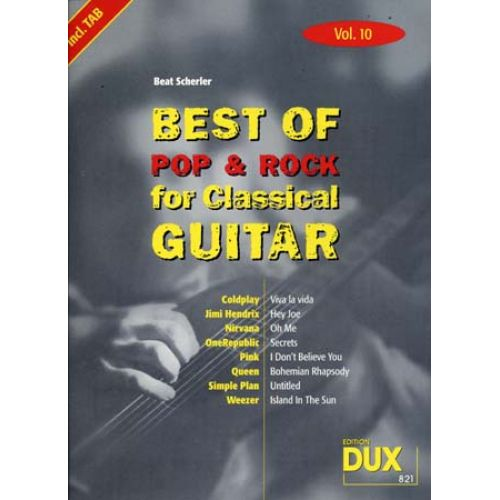 EDITION DUX BEST OF POP & ROCK FOR CLASSICAL GUITAR SOLF. & TAB VOL.10