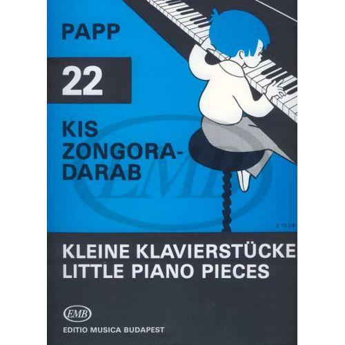 EMB (EDITIO MUSICA BUDAPEST) PAPP L. - LITTLE PIANO PIECES (22) - PIANO