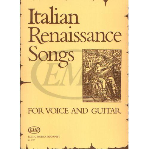 EMB (EDITIO MUSICA BUDAPEST) CANTI ITALIANI DEL RINASCIMENTO - CHANT ET GUITARE