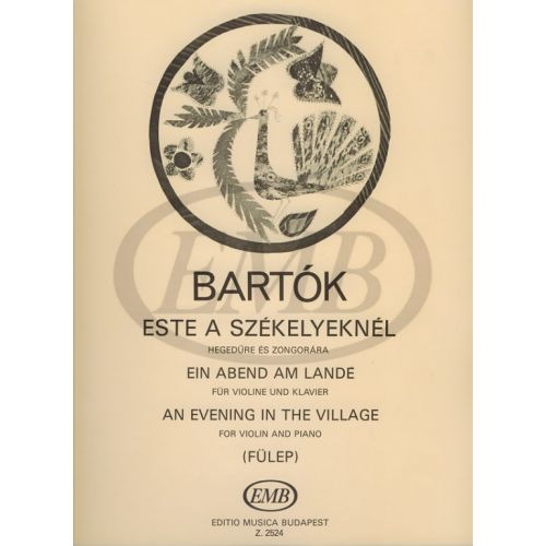 EMB (EDITIO MUSICA BUDAPEST) BARTOK B. - AN EVENING IN THE VILLAGE - VIOLON ET PIANO