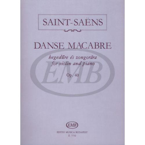 EMB (EDITIO MUSICA BUDAPEST) SAINT SAENS C. - DANZA MACABRA OP. 40 - VIOLON ET PIANO