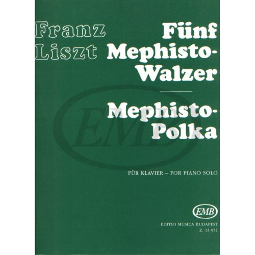 EMB (EDITIO MUSICA BUDAPEST) LISZT F. - FIVE MEPHISTO WALZER & MEPHISTO POLKAVV - PIANO