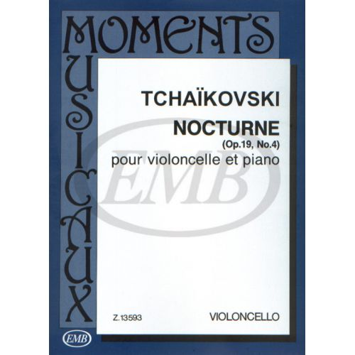 EMB (EDITIO MUSICA BUDAPEST) TCHAIKOVSKY P.I. - NOCTURNE OP. 19 N. 4 - VIOLONCELLE ET PIANO