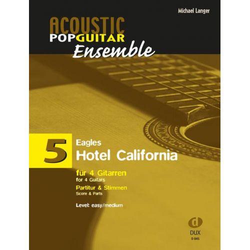 EDITION DUX LANGER M. - HOTEL CALIFORNIA - 4 GUITARES