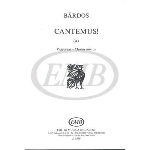 EMB (EDITIO MUSICA BUDAPEST) BARDOS L. - CANTEMUS - CHOEUR