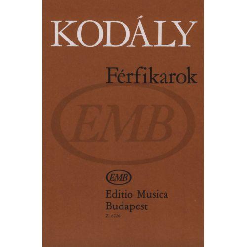 EMB (EDITIO MUSICA BUDAPEST) KODALY Z. - FERFIKAROK - CHOEUR