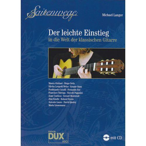 EDITION DUX LANGER M. - DER LEICHTE EINSTIEG IN DIE WELT DER KLASSISCHEN GITARRE