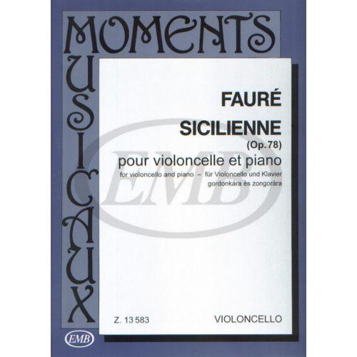 EMB (EDITIO MUSICA BUDAPEST) FAURE G. - SICILIANA OP. 78 - VIOLONCELLE ET PIANO