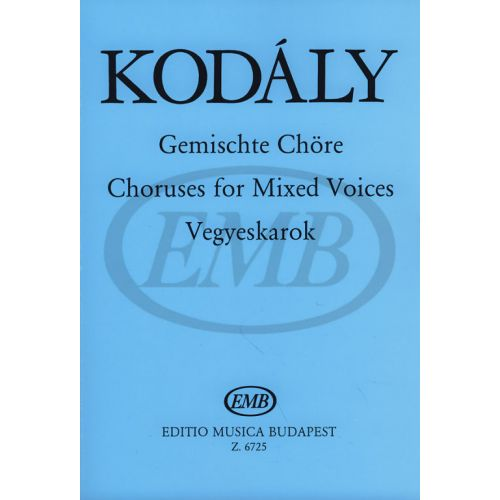 EMB (EDITIO MUSICA BUDAPEST) KODALY Z. - PEZZI CORALI - VOCI MISTE
