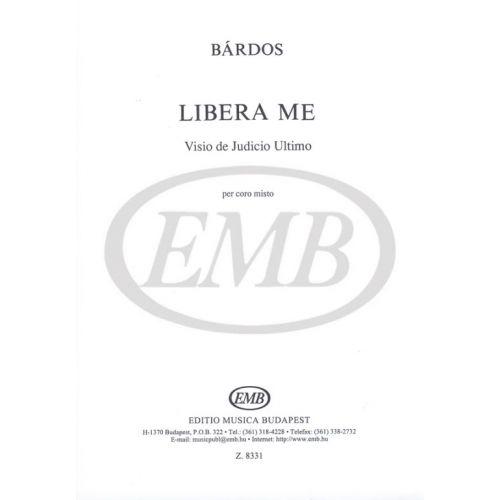 EMB (EDITIO MUSICA BUDAPEST) BARDOS L. - LIBERA ME DOMINE - CHOEUR (SATB)