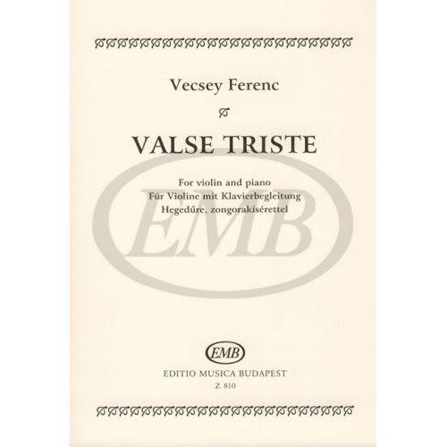 EMB (EDITIO MUSICA BUDAPEST) VECSEY F. - VALSE TRISTE - VIOLON ET PIANO