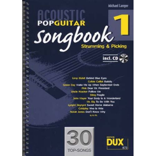EDITION DUX ACOUSTIC POP GUITAR SONGBOOK STRUMMING & PICKING VOL.1 + CD