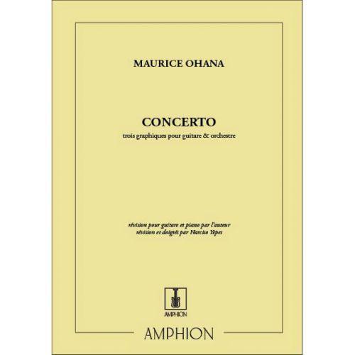AMPHION EDITIONS OHANA M. - CONCERTO - TROIS GRAPHIQUES - GUITARE ET ORCHESTRE