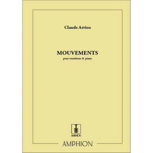 AMPHION EDITIONS ARRIEU C. - MOUVEMENTS - TROMBONE ET PIANO