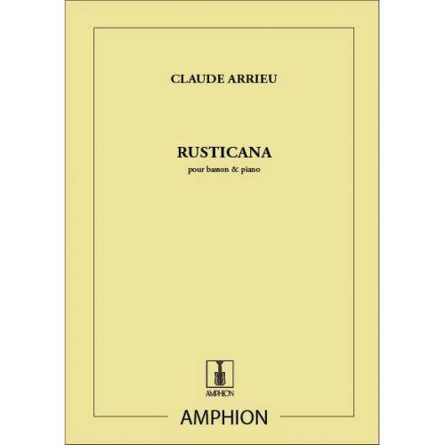 AMPHION EDITIONS ARRIEU - RUSTICANA - BASSON ET PIANO