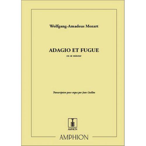 AMPHION EDITIONS MOZART - ADAGIO/FUGUE - ORGUE