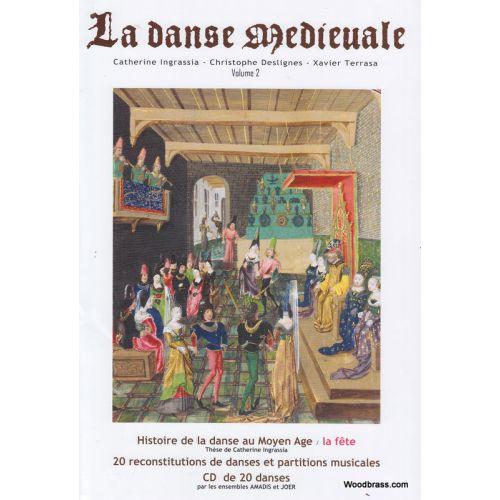 LE LOCAL INGRASSIA C., DESLIGNES C. - LA DANSE MEDIEVALE VOL. 2 + CD