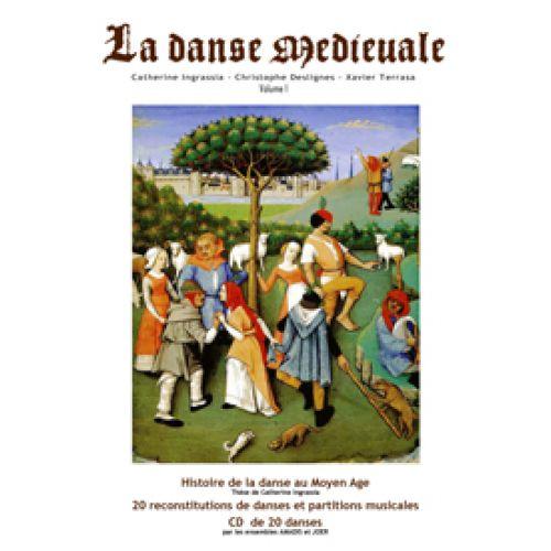 LE LOCAL INGRASSIA C. / DESLIGNES C. / TERRASSA X. - LA DANSE MEDIEVALE + CD
