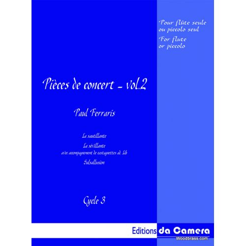 EDITIONS DA CAMERA FERRARIS PAUL - PIECES DE CONCERT POUR FLUTE SEULE VOL.2