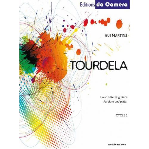 EDITIONS DA CAMERA MARTINS RUI - TOURDELA - FLUTE & GUITARE