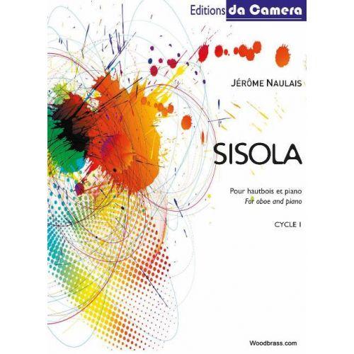 EDITIONS DA CAMERA NAULAIS JEROME - SISOLA - HAUTBOIS & PIANO