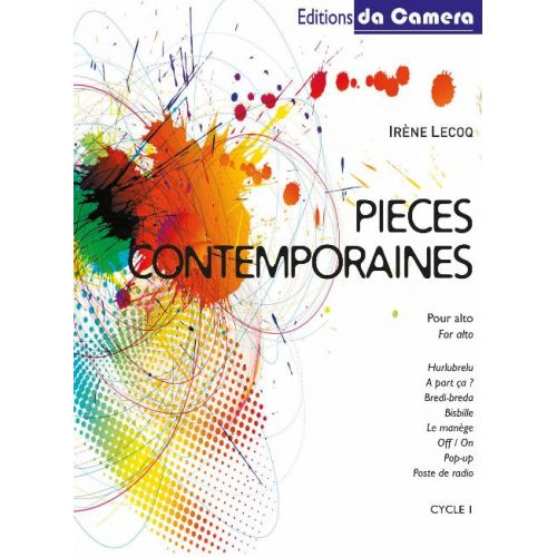 EDITIONS DA CAMERA LECOQ IRENE - PIECES CONTEMPORAINES POUR ALTO